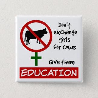 Chapa Cuadrada No intercambie a los chicas para las vacas, les