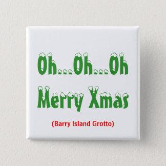 Chapa Cuadrada Oh… oh… Navidad de OhMerry, (gruta de la isla de