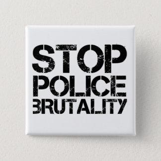 Chapa Cuadrada Pare la brutalidad policial
