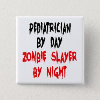 Chapa Cuadrada Pediatra del asesino del zombi