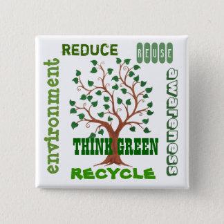 Chapa Cuadrada Piense el árbol verde - Pin del personalizable