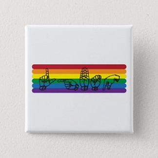 Chapa Cuadrada Pin del arco iris del ASL LGBTQ
