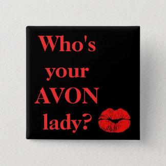 Chapa Cuadrada ¿Quién es su señora de AVON?