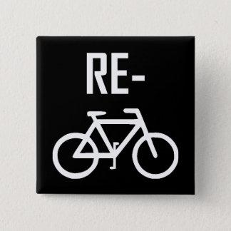 Chapa Cuadrada Recicle la bici de la bicicleta