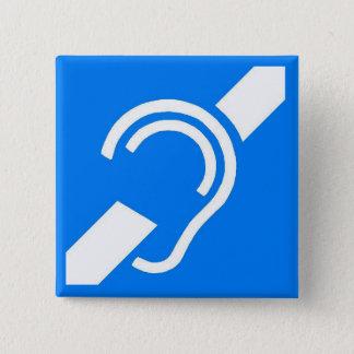 Chapa Cuadrada Símbolo internacional para el sordo