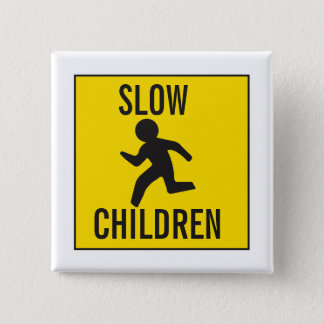 CHAPA CUADRADA SLOW-CHILDREN