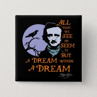 Chapa Cuadrada Sueño de Edgar Allan Poe dentro de una cita ideal