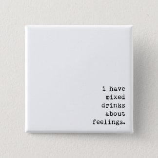 Chapa Cuadrada Tengo bebidas mezcladas sobre sensaciones