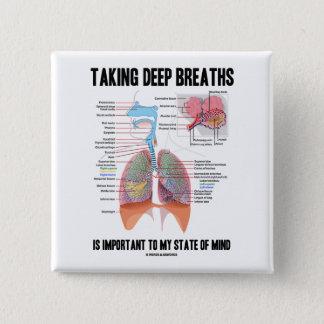 Chapa Cuadrada Tomar las respiraciones profundas es importante