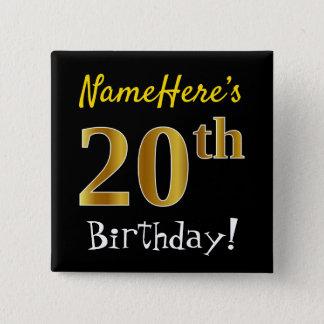 Chapa Cuadrada Vigésimo cumpleaños del oro negro, falso, con