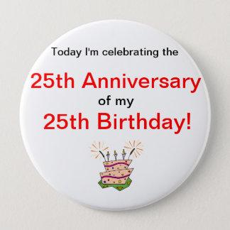 Chapa Redonda De 10 Cm Aniversario del nacimiento