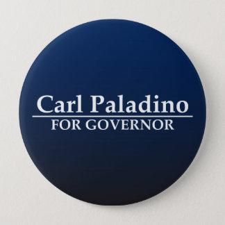 Chapa Redonda De 10 Cm Carl Paladino para el gobernador