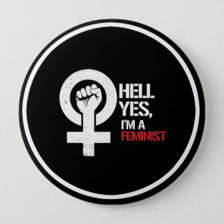Chapa Redonda De 10 Cm Infierno soy sí una feminista ---  blanco -