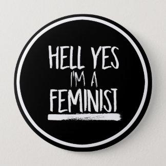 Chapa Redonda De 10 Cm Infierno soy sí una feminista --  blanco -