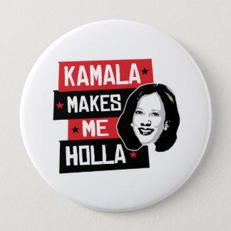 Chapa Redonda De 10 Cm Kamala me hace Holla -