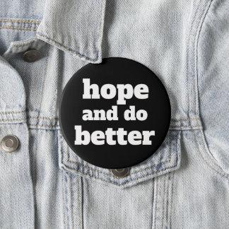 Chapa Redonda De 10 Cm La esperanza y mejora - la fuente/el