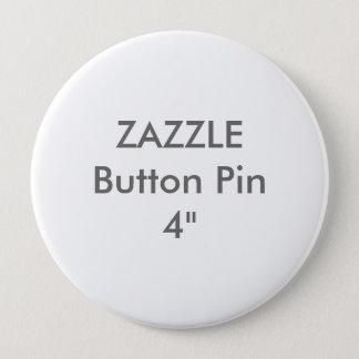 """Chapa Redonda De 10 Cm Personalizado en blanco 4"""" de Zazzle Pin enorme"""