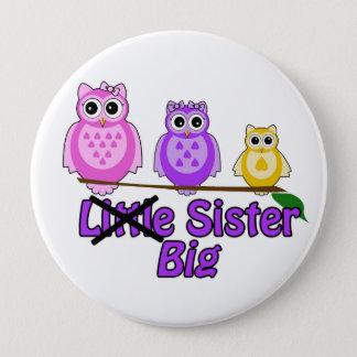Chapa Redonda De 10 Cm Pin de la hermana grande