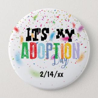 Chapa Redonda De 10 Cm Su mi día de la adopción por ozias