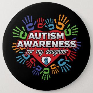 Chapa Redonda De 15 Cm Conciencia del autismo para mi hija