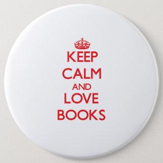 Chapa Redonda De 15 Cm Guarde la calma y ame los libros