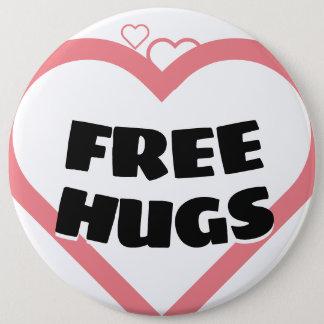Chapa Redonda De 15 Cm Libere los abrazos