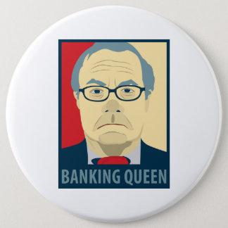 Chapa Redonda De 15 Cm Reina de las actividades bancarias de Anti-Barney