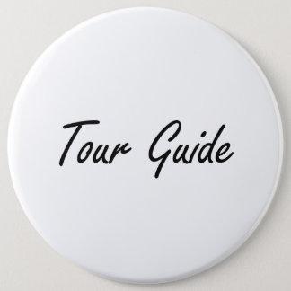 Chapa Redonda De 15 Cm Sistema de trabajo artístico del guía turístico