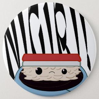 Chapa Redonda De 15 Cm ¡Soja triste enorme Nigiri! ¡Botón redondo!