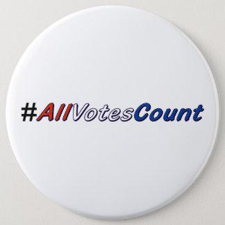 Chapa Redonda De 15 Cm Todo el Pin de la cuenta de los votos en los