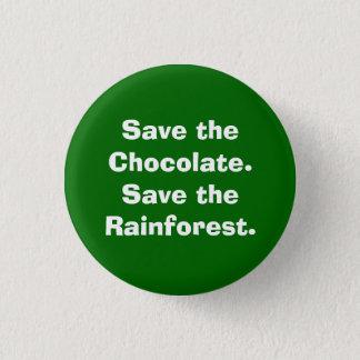 Chapa Redonda De 2,5 Cm Ahorre el Chocolate.Save la selva tropical