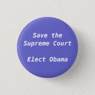Chapa Redonda De 2,5 Cm Ahorre el Tribunal Supremo eligen a Obama -