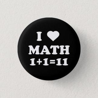Chapa Redonda De 2,5 Cm Amo la matemáticas 1+1=11