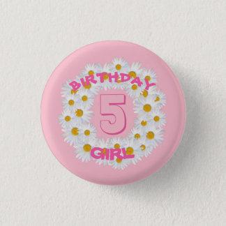 Chapa Redonda De 2,5 Cm Anillo de la margarita del chica del cumpleaños