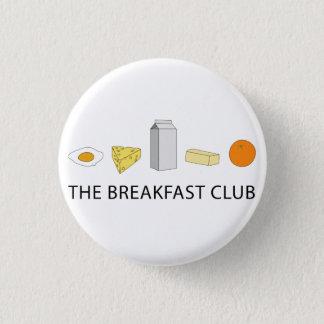Chapa Redonda De 2,5 Cm Breakfast Club