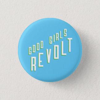 Chapa Redonda De 2,5 Cm Buena rebelión de los chicas