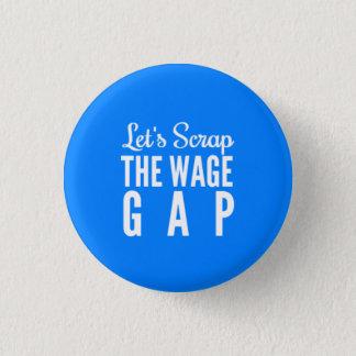Chapa Redonda De 2,5 Cm Desechemos el salario Gap