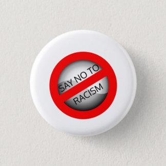 Chapa Redonda De 2,5 Cm Diga no al racismo