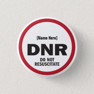 Chapa Redonda De 2,5 Cm DNR no reaniman