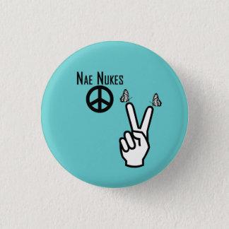 Chapa Redonda De 2,5 Cm El Nae destroza el signo de la paz escocés Pinback