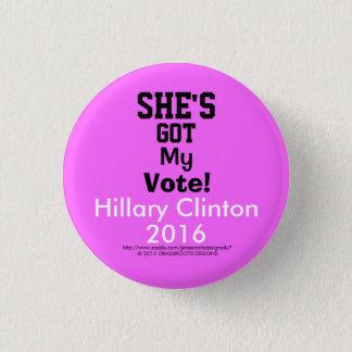 """Chapa Redonda De 2,5 Cm ¡Ella tiene mi voto!  Hillary Clinton 2016 1 1/4"""""""