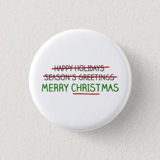 Chapa Redonda De 2,5 Cm Felices Navidad, no los saludos de la estación