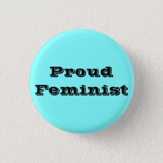 Chapa Redonda De 2,5 Cm Feminista orgullosa