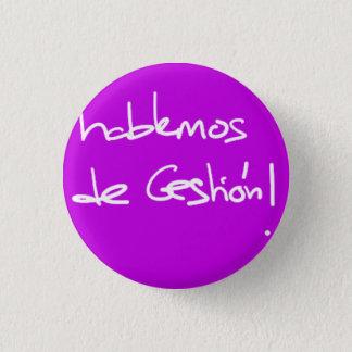 Chapa Redonda De 2,5 Cm hablemos de Gestión!
