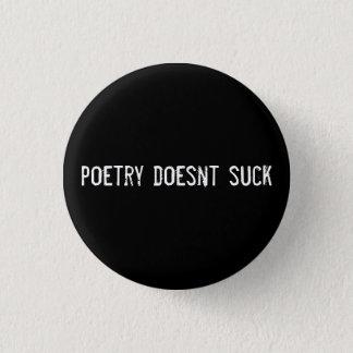 Chapa Redonda De 2,5 Cm la poesía no chupa