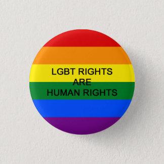 Chapa Redonda De 2,5 Cm Las derechas de LGBT son insignia de los derechos