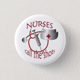 Chapa Redonda De 2,5 Cm Las enfermeras llaman a la enfermera de los tiros