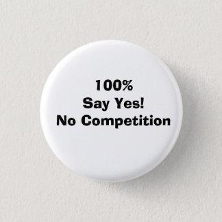 Chapa Redonda De 2,5 Cm ¡Los 100% dicen sí!