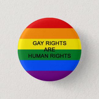Chapa Redonda De 2,5 Cm Los derechos de los homosexuales son insignia de