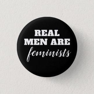 Chapa Redonda De 2,5 Cm Los hombres reales son feministas